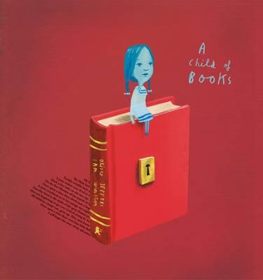 A Child of Books pays homage to literature, reminding us that we are the stories we read