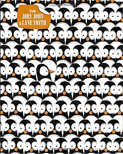 Penguin Problems by Jory John and Lane Smith: a hilarious story that reminds each Mortimer in us to enjoy the small things